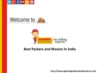 Agarwal Packers And Movers Is The Best In Class Services