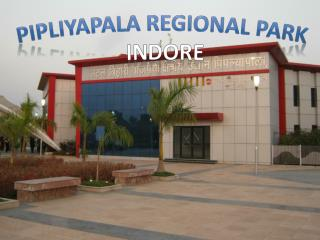 Pipliyapala Regional Park Indore – Best Place To Visit