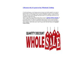 4 Reasons Why Wholesale is Good for Buying
