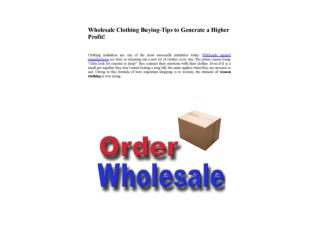 Wholesale Clothing Buying-Tips to Generate a Higher Profit!