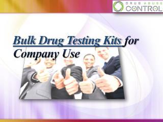 Bulk Drug Testing Kits for Company Use
