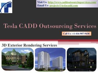 Tesla CADD Outsourcing Services offers 3D Exterior Rendering