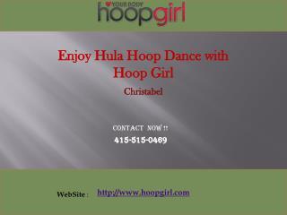 Hula Hoop Dance with christabelz zamor