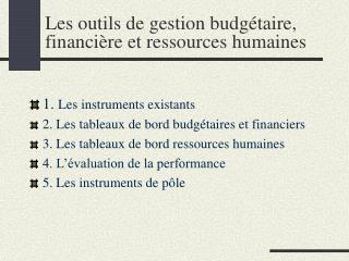Les outils de gestion budg taire, financi re et ressources humaines