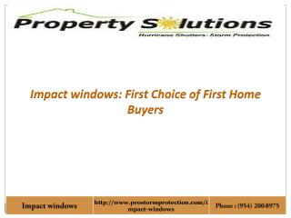 Impact windows: First Choice of Home Buyers