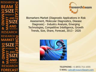 Biomarkers Market Analysis, Emerging Technologies, 2013-2020