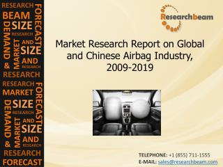 Global Airbag Industry Size, Share, Trend,Forecast 2009-2019