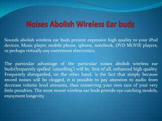 Noises Abolish Wireless Ear buds