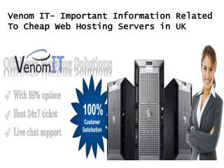 Venom IT - Important Information Related To Cheap Web Hostin