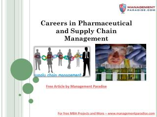 Careers in Pharmaceutical and Supply Chain Management