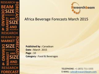 2015 Africa Beverage Forecasts Market Trends, Insight
