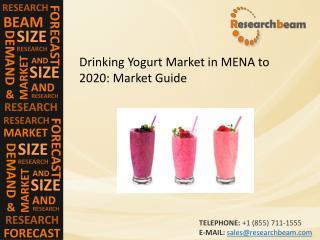 Drinking Yogurt Market in MENA to 2020: Market Size, Insight