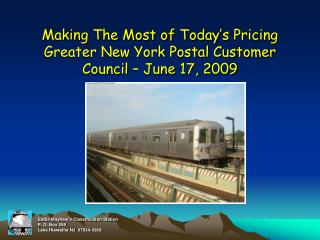 Making The Most of Today s Pricing Greater New York Postal Customer Council   June 17, 2009