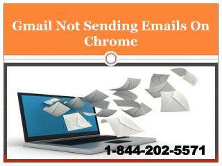 1-844-202-5571||Gmail Not Sending Emails On chrome, Mozilla,
