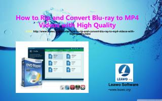 How to Rip and Convert Blu-ray to MP4 Videos