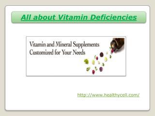 All about Vitamin Deficiencies
