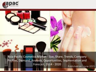Asia-Pacific Cosmetics Market 2014-2020