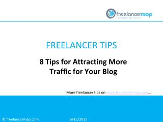 8 Tips for Attracting More Traffic for your Blog