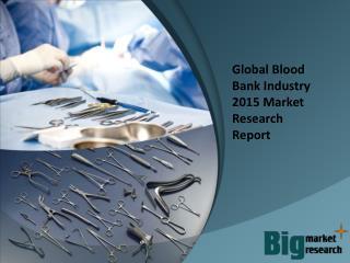 2015 Global Blood Bank Industry