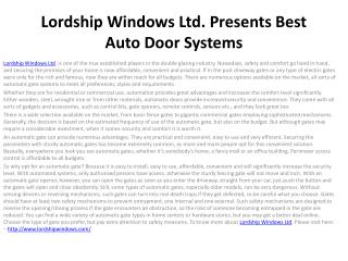 Lordship Windows Ltd. Presents Best Auto Door Systems