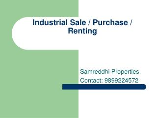 Industrial property in noida 9899224572 for sale and rent