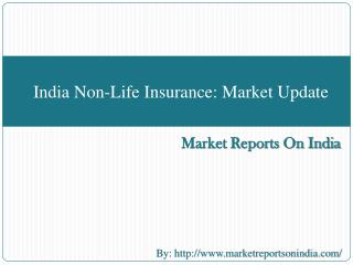 India Non-Life Insurance Market Update