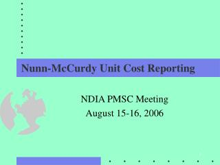 Nunn-McCurdy Unit Cost Reporting