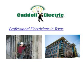 Professional Electricians in Texas