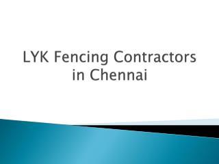 LYK Fencing Works