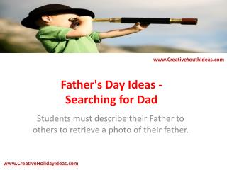 Father's Day Ideas - Searching for Dad