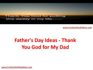 Father's Day Ideas - Thank You God for My Dad