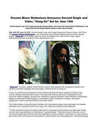 Kwame Binea Shakedown Announce Second Single and Video