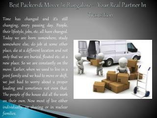 Packers and mover in Bangalore,best Packers and mover in Ban