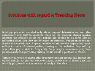 Solutions with regard to Trending News