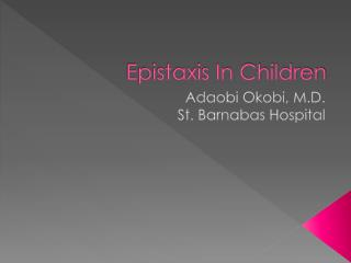 Epistaxis In Children