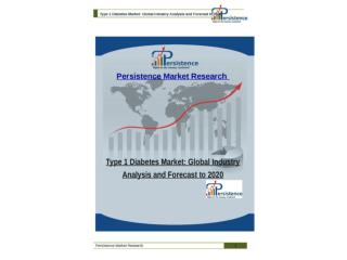Type 1 Diabetes Market: Global Industry Analysis and Forecas