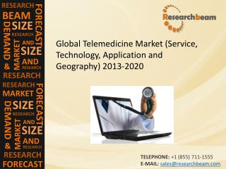 Global Telemedicine Market Size, Share, Trends 2020