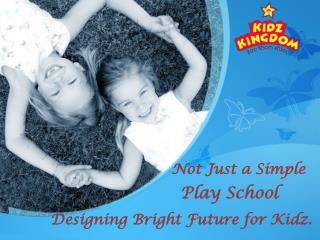 Play School In faridabad