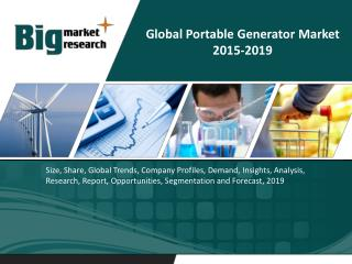Global Portable Generator Market 2015-2019