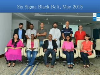Six Sigma Black Belt, May 2015