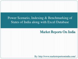 Power Scenario, Indexing & Benchmarking of States of India a