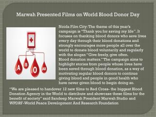 Marwah Presented Films on World Blood Donor Day