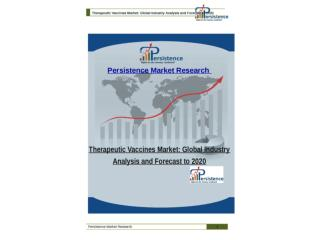 Therapeutic Vaccines Market: Global Industry Analysis and Fo