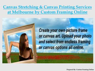 Canvas Stretching, Canvas Printing Services at Melbourne
