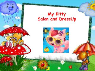 My Kitty Salon and Dress Up
