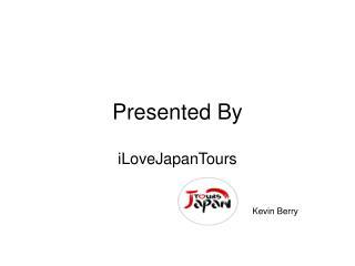 Japan Tour and Travel - Presented By - IloveJapanTours.com