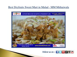 Best Dryfruits Sweet Mart in Malad - MM Mithaiwala