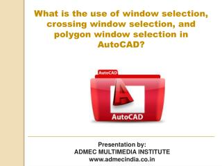 use of window selection, crossing window and polygon window
