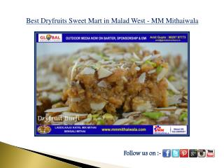 Best Dryfruits Sweet Mart in Malad West - MM Mithaiwala