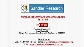Global Video Transcoding Market 2015-2019